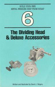 "David J. Gingery, ""The Dividing Head & Deluxe Accessories"" (repost)"