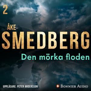 «Den mörka floden» by Åke Smedberg