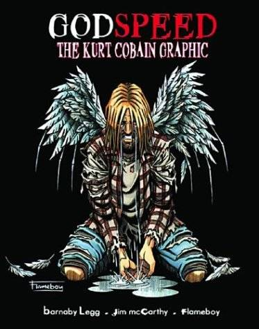 Godspeed : une vie de Kurt Cobain