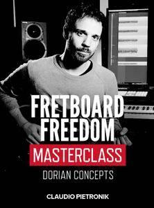 JTC - Claudio Pietronik: Fretboard Freedom Masterclass Dorian Concepts