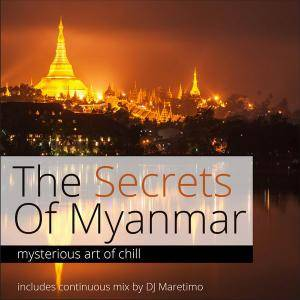 V.A. - The Secrets Of Myanmar Vol. 1 - Mysterious Art Of Chill (2014)