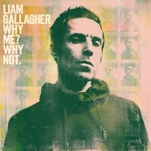 Liam Gallagher - Why Me? Why Not. (Deluxe Edition) (2019)