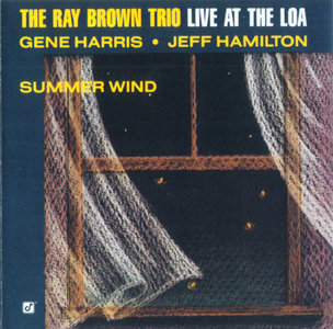 The Ray Brown Trio - Live At The Loa: Summer Wind (1990/2003) [Official Digital Download 24/88]