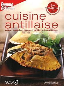 "Martine Lizambard, ""Cuisine antillaise"""
