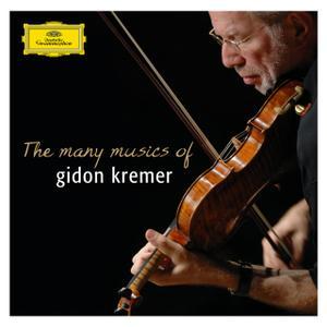 Gidon Kremer - The Many Musics of Gidon Kremer (2007)