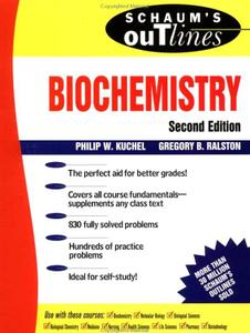 Schaum's Outline of Theory and Problems of Biochemistry 2nd. Edition