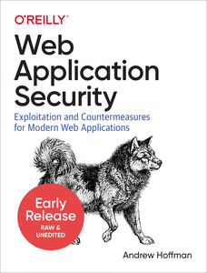 Web Application Security [Early Release]