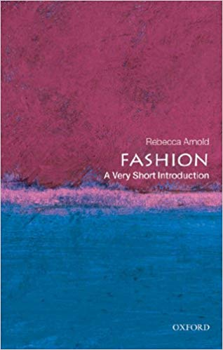 Fashion: A Very Short Introduction (Repost)