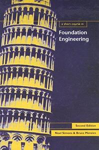 A Short Course on Foundation Engineering 2nd Edition