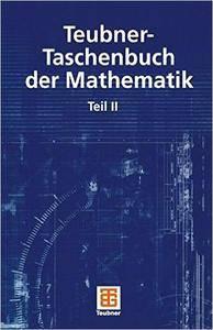 Teubner-Taschenbuch der Mathematik: Teil II
