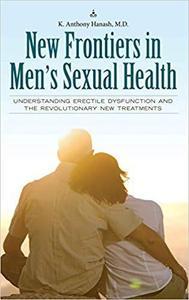 New Frontiers in Men's Sexual Health