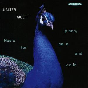 Gabi Sultana, Tomas Nuñez-Garcés, Merel Junge - Walter Wolff: Music for Piano, Cello & Violin (2018)