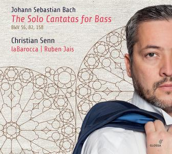 Christian Senn, Ruben Jais, laBarocca - Bach: The Solo Cantatas for Bass, BWV 56, 82, 158 (2018)