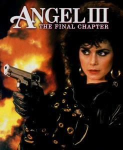 Angel III: The Final Chapter (1988) [w/Commentary]