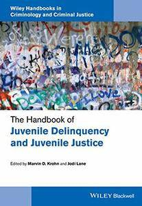 The Handbook of Juvenile Delinquency and Juvenile Justice (repost)