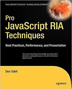 Pro JavaScript RIA Techniques: Best Practices, Performance and Presentation (Repost)