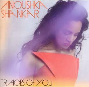 Anoushka Shankar - Traces Of You (2013) {Deutsche Grammophon}