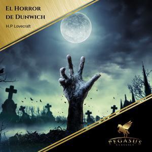 «El horror de Dunwich» by H.P. Lovecraft