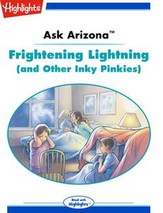 «Ask Arizona: Frightening Lightning (and Other Inky Pinkies)» by Lissa Rovetch