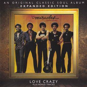 The Miracles - Love Crazy (1977) {Soul Music Records}