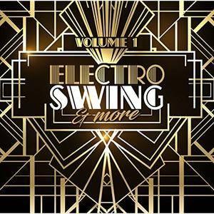 VA - Electro Swing & More Vol. 1 (2017)