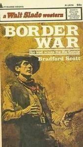 Bradford Scott - Border War
