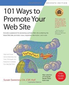 101 Ways to Promote Your Web Site (101 Ways series)(Repost)