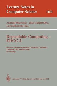 Dependable Computing — EDCC-2: Second European Dependable Computing Conference Taormina, Italy, October 2–4, 1996 Proceedings