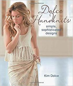 Dolce HandKnits Simple, Sophisticated Designs