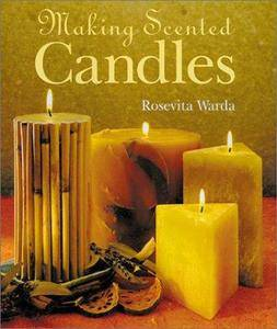 Making Scented Candles by Rosevita Warda (Repost)