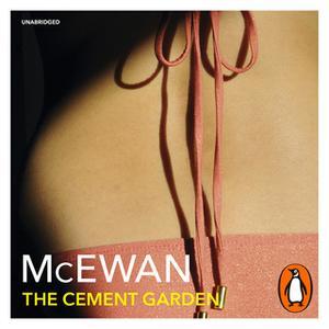«The Cement Garden» by Ian McEwan