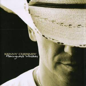 Kenny Chesney - Hemingway's Whiskey (2010) {HDCD}