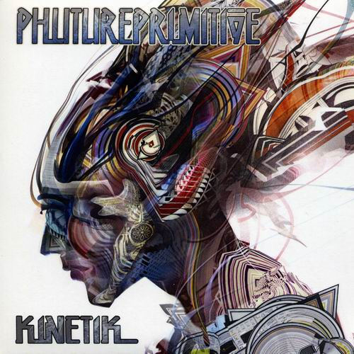 Phutureprimitive - Kinetik (2011)