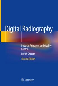 Digital Radiography: Physical Principles and Quality Control, 2nd edition