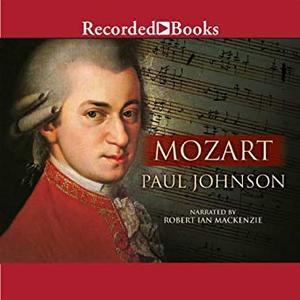 Mozart: A Life [Audiobook]