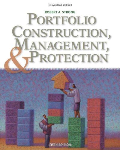 Portfolio Construction, Management, and Protection, 5 edition