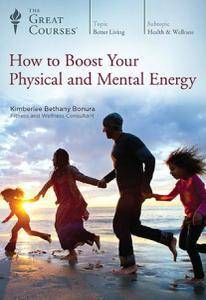 How to Boost Your Physical and Mental Energy [reduced]