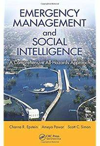 Emergency Management and Social Intelligence: A Comprehensive All-Hazards Approach [Repost]