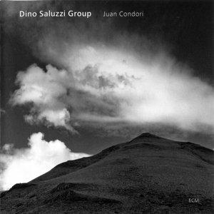 Dino Saluzzi Group - Juan Condori (2006) {ECM 1978}