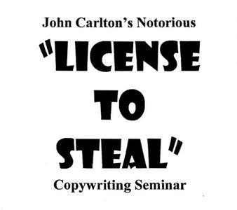 John Carlton - License to Steal [repost]