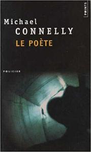 Le poète - Michael Connelly