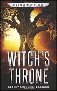 The Witch's Throne - Stacey Anderson Laatsch