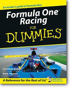 Jonathan Noble, Mark Hughes, «Formula One Racing for Dummies»