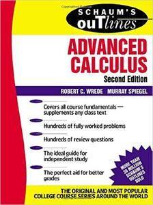 Robert C. Wrede, Murray R Spiegel - Advanced Calculus (2nd Edition) [Repost]