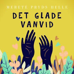 «Det glade vanvid» by Merete Pryds Helle