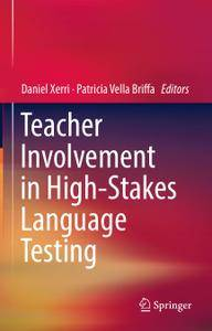 Teacher Involvement in High-Stakes Language Testing