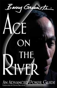 Ace on the River: An Advanced Poker Guide (Repost)