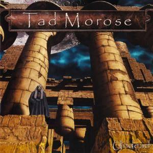 Tad Morose - Undead (2000)