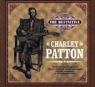 Charley Patton - The Definitive Charley Patton [Recorded 1929-1934, 3CD Box Set] (2005)