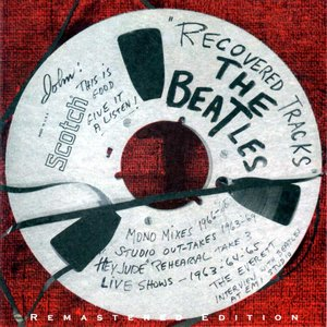 The Beatles - Recovered Tracks (1980) {2001 Remasters Workshop} **[RE-UP]**
